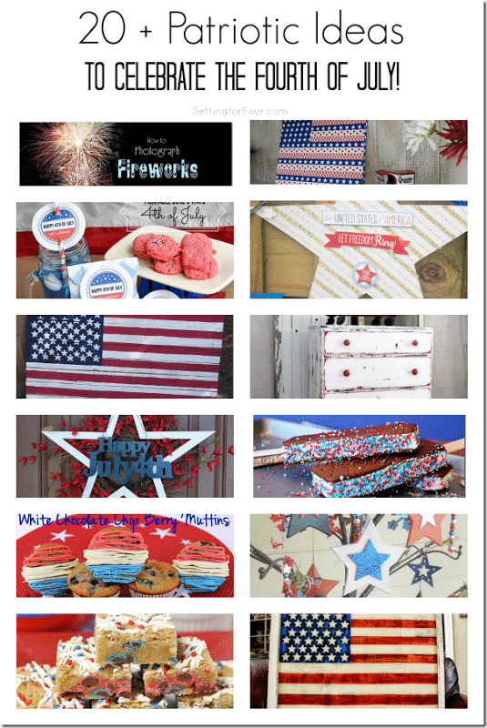 20 plus Patriotic Ideas for the Fourth of July - patriotic crafts, recipes and DIY projects