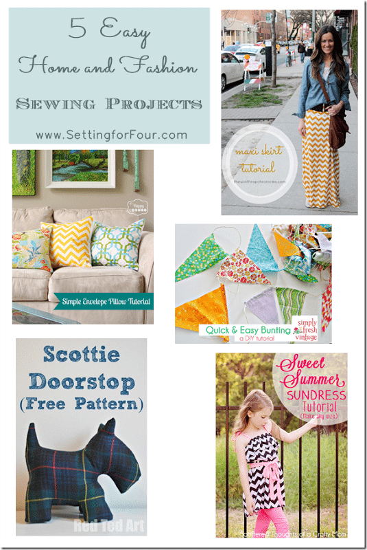 5 Easy Home and Fashion Sewing Projects from Setting for Four