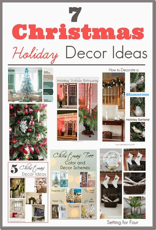 7 Beautiful Christmas Holiday Decor Ideas