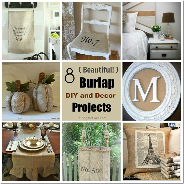 Make these 8 MUST HAVE Burlap DIY and Decor Projects! Budget friendly and stylish accents for your home! www.settingforfour.com
