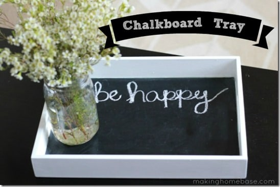 Chalkboard-Tray-Making-Home-Base (1)