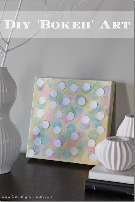 DIY Bokeh Style Art - Easy Kids Craft from Setting for Four