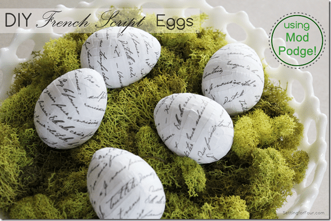 DIY Mod Podge French Script Eggs