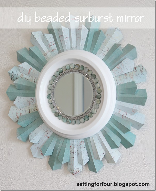 DIY Sunburst Mirror from Setting for Four #craft #diy #mirror #sunburst
