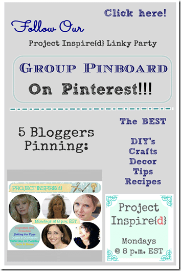 Follow our Project Inspired Linky Party Group Pinboard on Pinterest