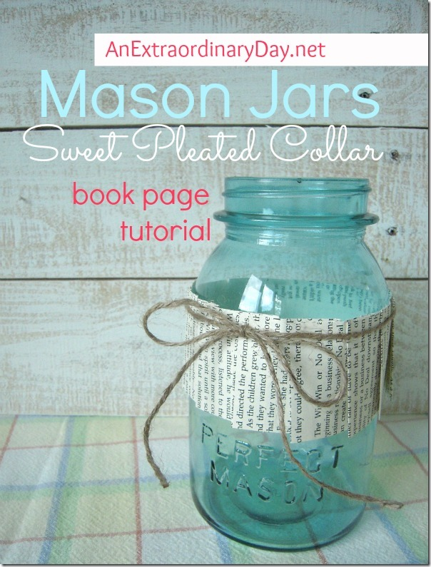 Mason-Jars-Book-Page-Pleated-Collar-Tutorial-AnExtraordinaryDay.net_