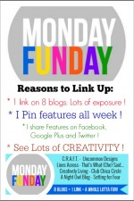 Link up to Monday Funday - 1 link on 8 blogs!