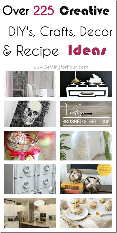 Over 225 DIY, Craft, Decor and Recipe Ideas from Setting for Four