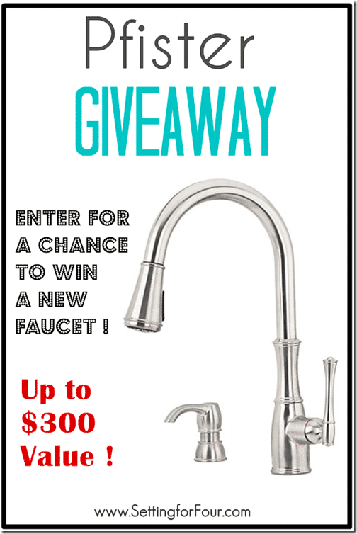 Pfister $300 Faucet Giveaway at Setting for Four