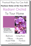 Practical Ways to Use Pantone 2014 Radiant Orchid in Your Home