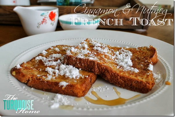 cinnamon-nutmeg-french-toast-1024x682