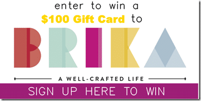 Enter to Win a $100 Gift Card to Brika!