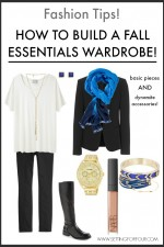 Fashion Tips! How to Build A Fall Essential Wardrobe
