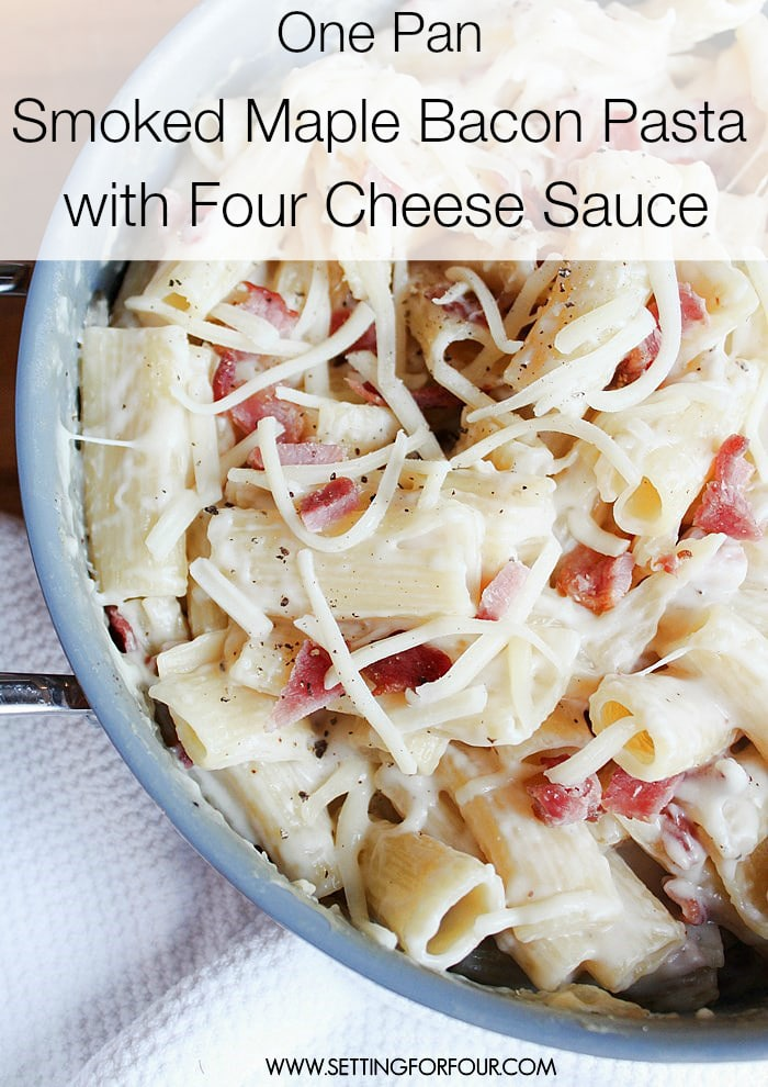So easy to make and your family will love it! One Pan Smoked Maple Bacon Pasta with Four Cheese Sauce   www.settingforfour.com