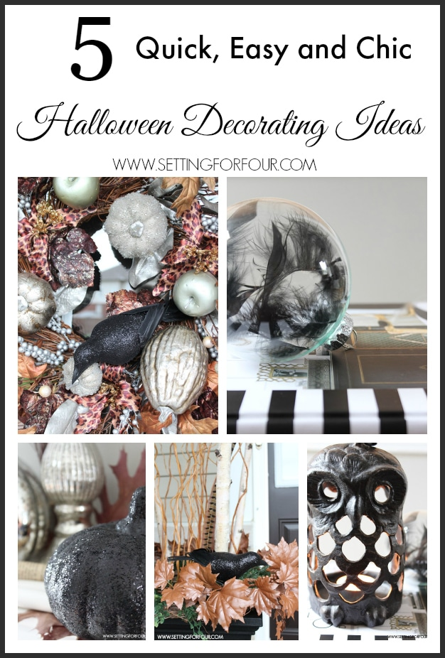 Quick and Easy, Elegant Halloween Decorating ideas. www.settingforfour.com