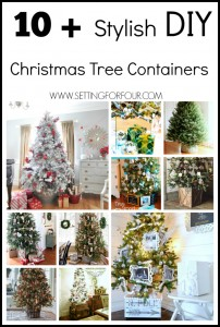 10 Plus Stylish Christmas Tree Containers | www.settingforfour.com