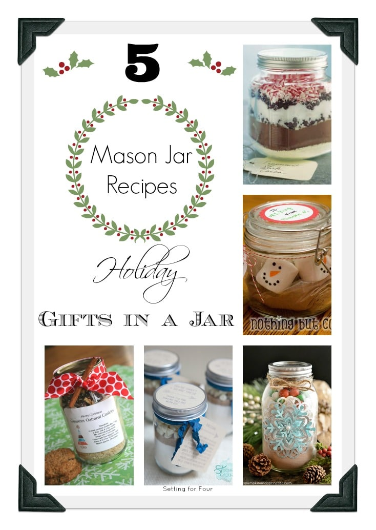 5 Mason Jar Recipes - Christmas Gift Ideas www.settingforfour.com