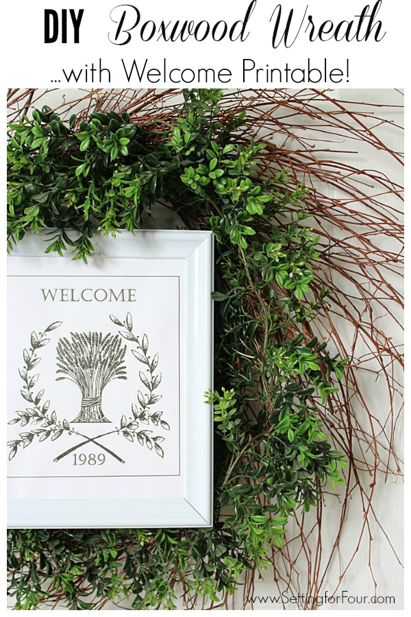 Hang this gorgeous DIY Boxwood Wreath on your front door for Fall! DIY Boxwood Twig Wreath with Framed Welcome Printable - easy to make and budget friendly!