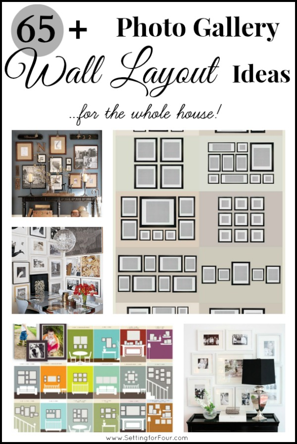65 Plus Amazing Photo Gallery Wall Layout Ideas ~ For the Whole House www.settingforfour.com