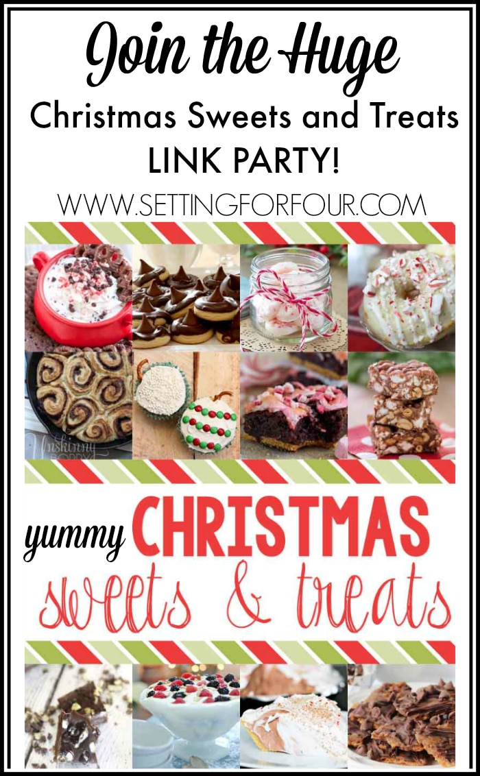 Chrsitmas Sweets and Treats Recipe Link Party www.settingforfour.com