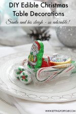 Edible DIY Christmas Table Decorations – Santa's Sleigh