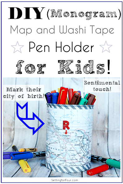 Make this fun and easy DIY Pencil Cup with Washi Tape and Monogram Map Design! www.settingforfour.com
