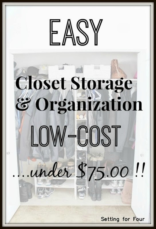 Easy closet storage and organization under $75.00! www.settingforfour.com