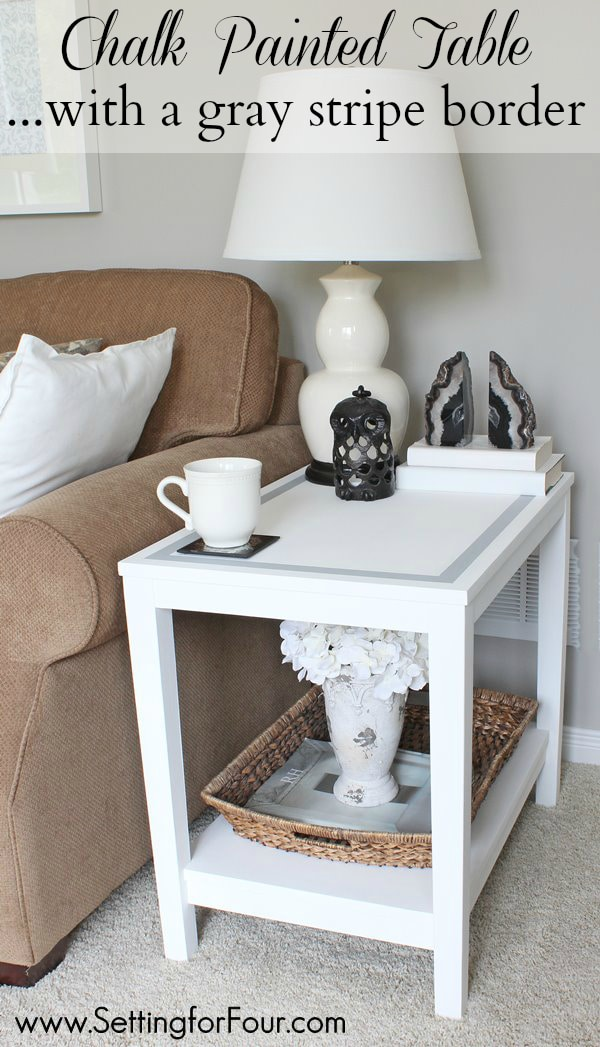 From drab to fab - update your decor easily! DIY chalk painted table with a gray stripe border - see how I gave a dreary, damaged fake-wood table a makeover!