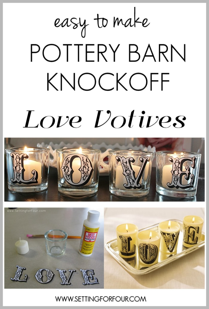 How to make these easy Pottery Barn Knockoff LOVE Candle Votives using Mod Podge!