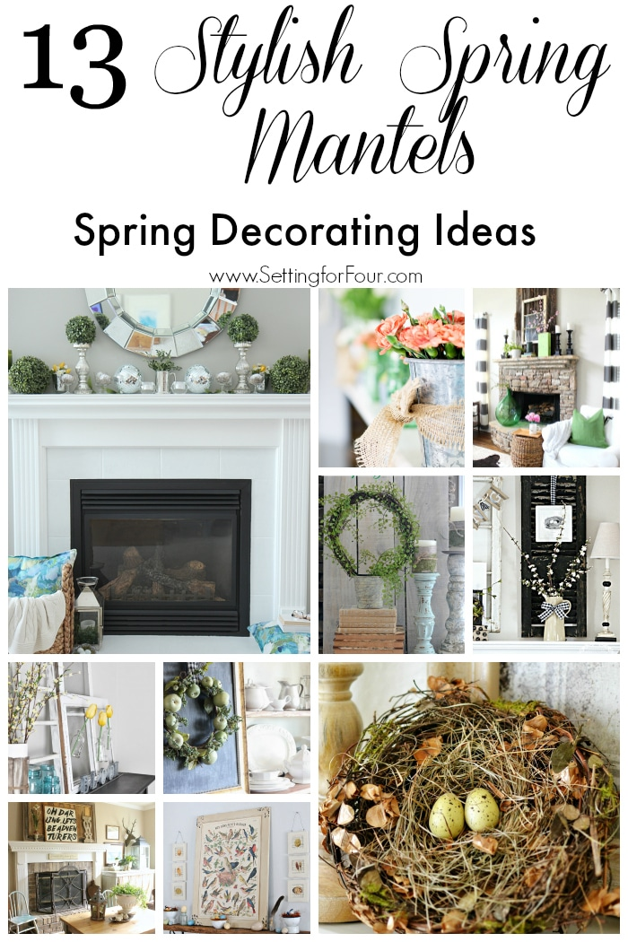 What gorgeous and stylish Spring Mantels! 13 Inspiring and easy Spring mantel decorating ideas. www.settingforfour.com