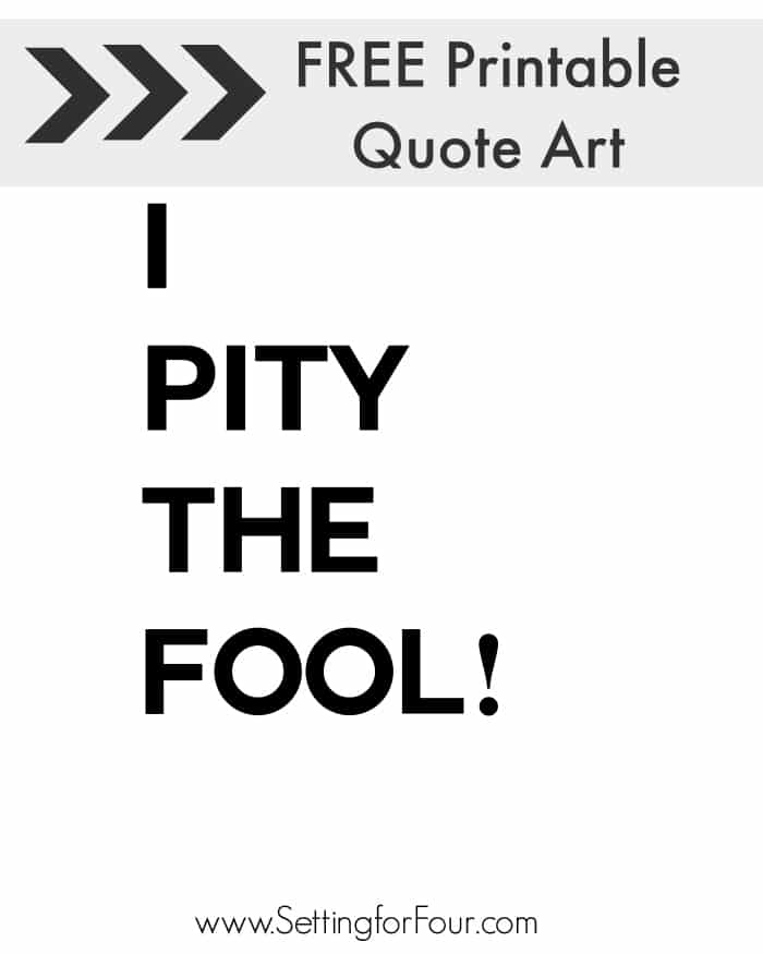 Fun FREE Printable Quote Art - perfect for April Fool's Day! Print, frame and hang for instant home decor!