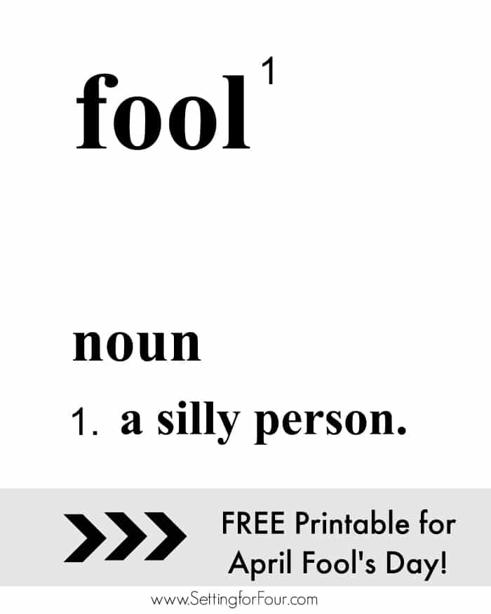 Definition of Fool - FREE Printable Art , Perfect for April Fool's Day! Print, frame and hang for instant home decor!