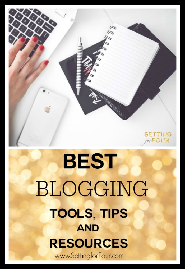 See the ESSENTIAL and BEST Blogging Resources and Tools that I use as a full time professional blogger to save me time, grow my business and succeed! I'm sharing them with you so you can GROW your blog too! www.settingforfour.com