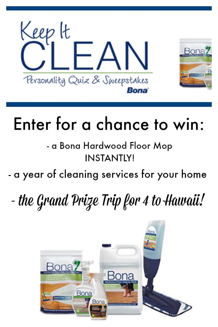 Bona #KeepItClean Sweepstakes - take the fun personality quiz for a chance to win amazing prizes like a trip to Hawaii! #sp
