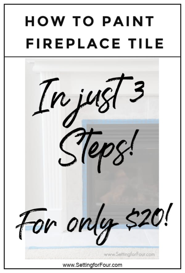How to Paint Fireplace Tile for only $20! An Easy DIY project!