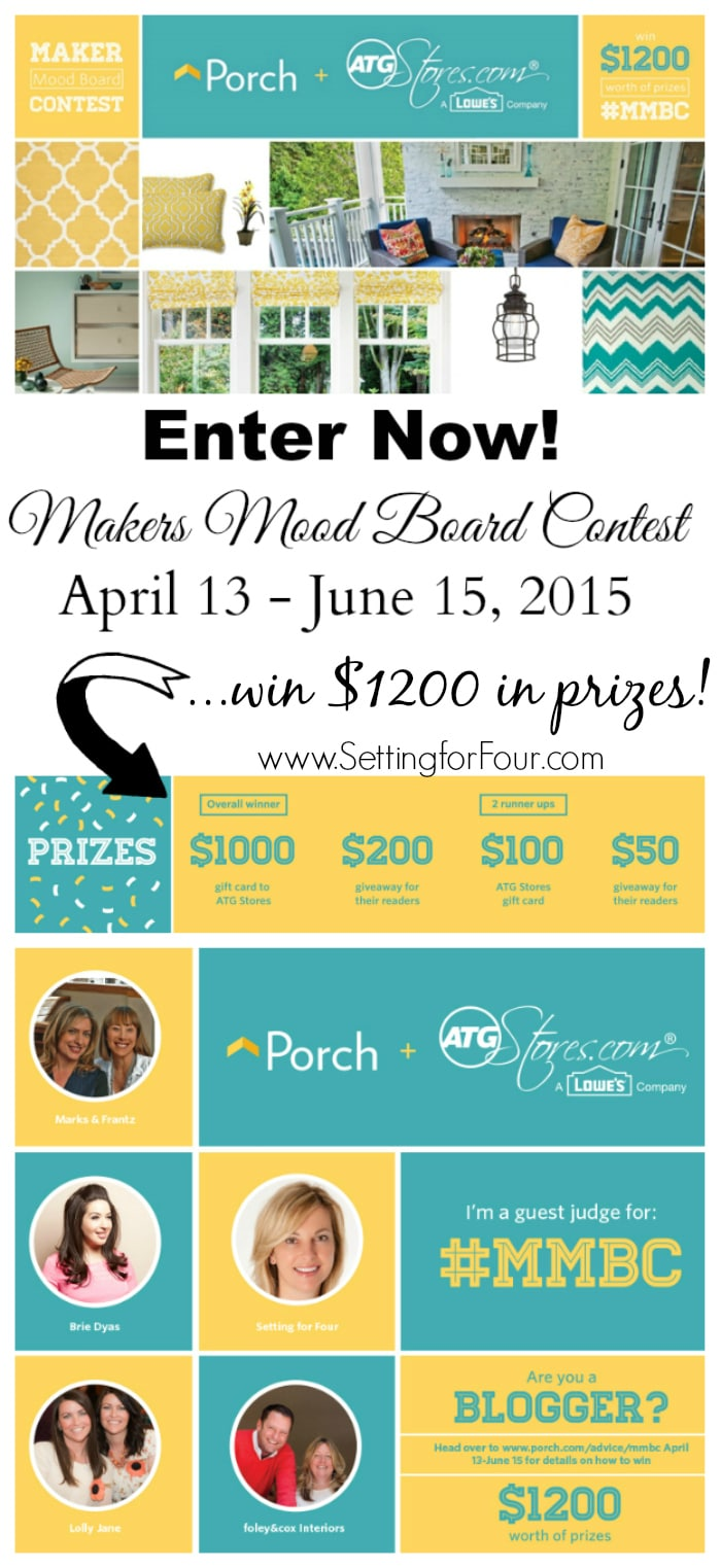 Hurry! Enter to win $1200 worth of fabulous prizes in this fun Maker Mood Board Contest with Porch.com and ATG stores.com! #MMBC www.settingforfour.com
