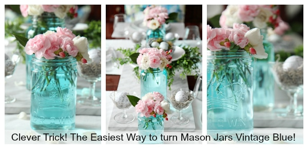 No painting and no mess - the EASIEST way to turn mason jars vintage blue! Great decor idea for weddings , bridal showers and party tablescapes!