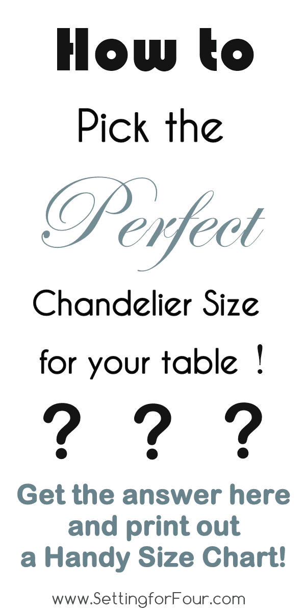 How to pick the Perfect Chandelier Size with Printable Size Chart from www.settingforfour.com