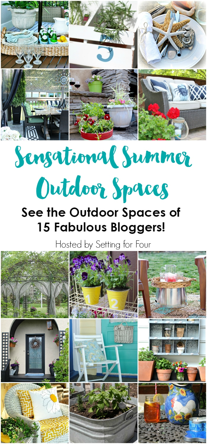 Sensational Summer Outdoor Spaces: See the gorgeous outdoor spaces of 15 fabulous bloggers! Lots of Outdoor Decor and DIY projects for your yard and garden. www.settingforfour.com