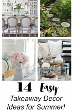 14 Easy takeaway decor ideas for summer!