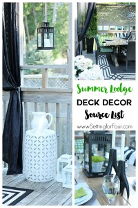 Summer Lodge Deck Decor Source List
