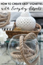 How to Create easy vignettes with everyday objects - diy rope decor!