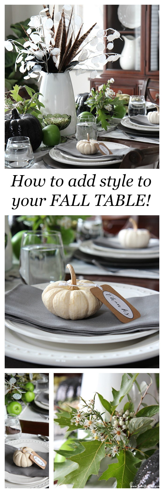 How to add style to your Fall table! How to make an easy DIY Fall centerpiece and elegant decor ideas for your Fall or Thanksgiving table! www.settingforfour.com