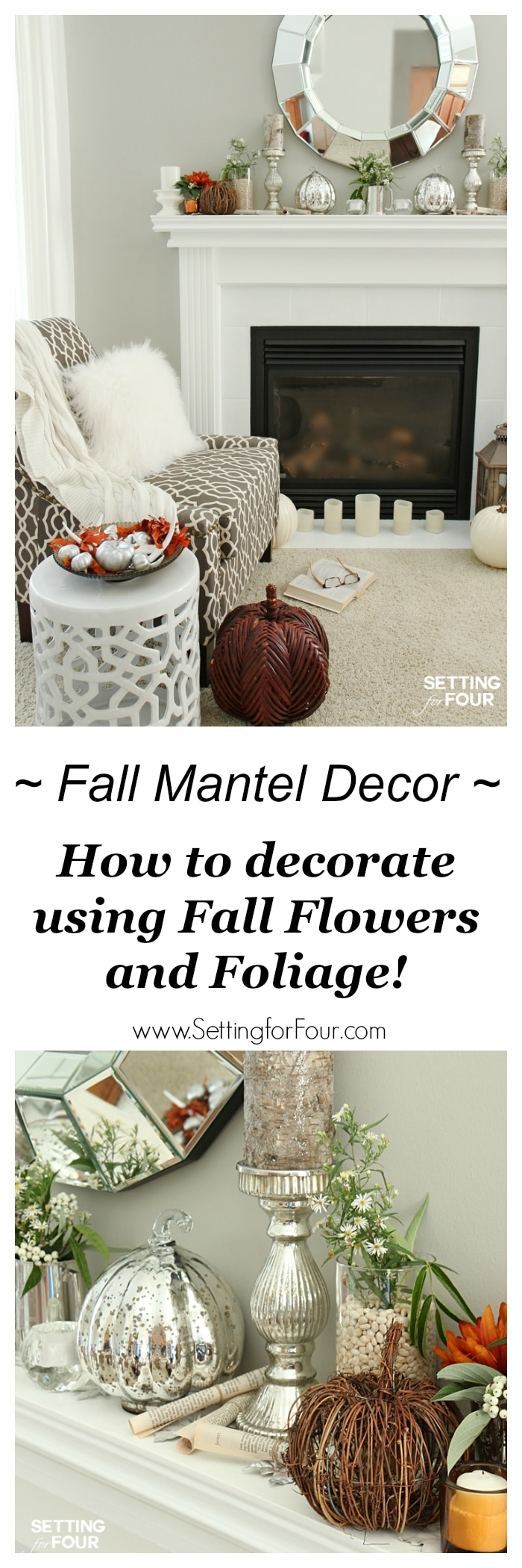 How to decorate with natural elements. Love this look? See my Fall mantel decor ideas using fall flowers and foliage here! Bring fall into your home! www.settingforfour.com