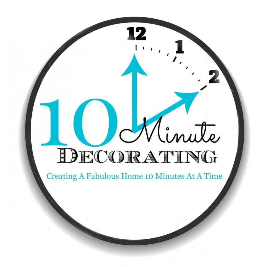 Get fast and fabulous 10 minute decorating tips to give your home a fresh look in record time!