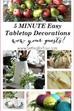 See these 8 super quick 5 minute Tabletop decorations that will WOW your guests! www.settingforfour.com