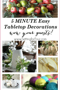 Easy Tabletop Decorations You Can Do In Five Minutes