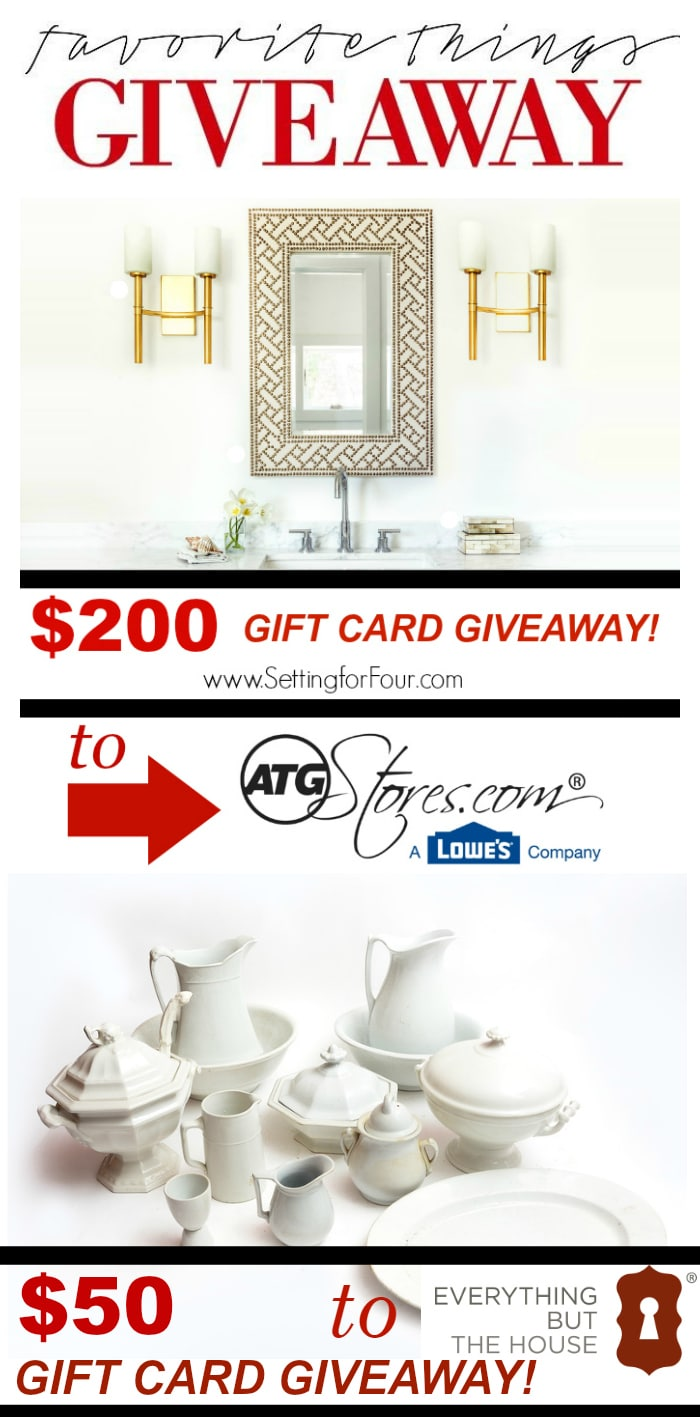 Amazing prizes to DECORATE YOUR HOME! Enter to win my FAVORITE THINGS GIVEAWAY! $200 Gift Card to ATG Stores.com and $50 Gift Card to Everything But The House.com! See 13 other AMAZING Giveaways in a round robin giveaway celebration! www.settingforfour.com