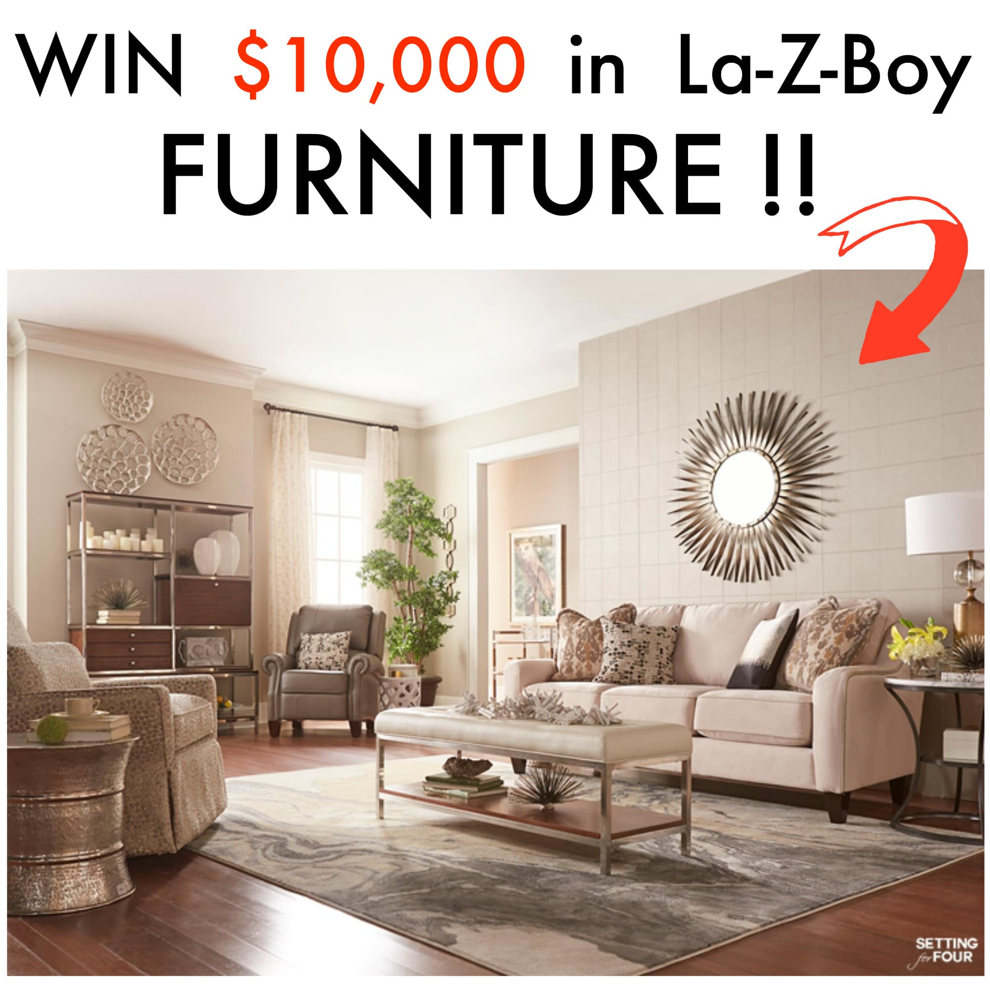 Enter to win $10,000 in La-Z-Boy-Furniture and see this living room that I designed- it's all La-Z-Boy furniture! ww.settingforfour.com