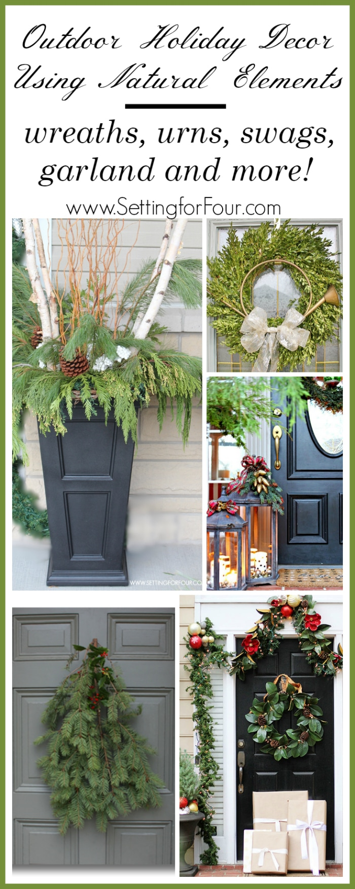 outdoor holiday decor using natural elements how to decorate your home outdoors with natural elements - Natural Outdoor Christmas Decorations